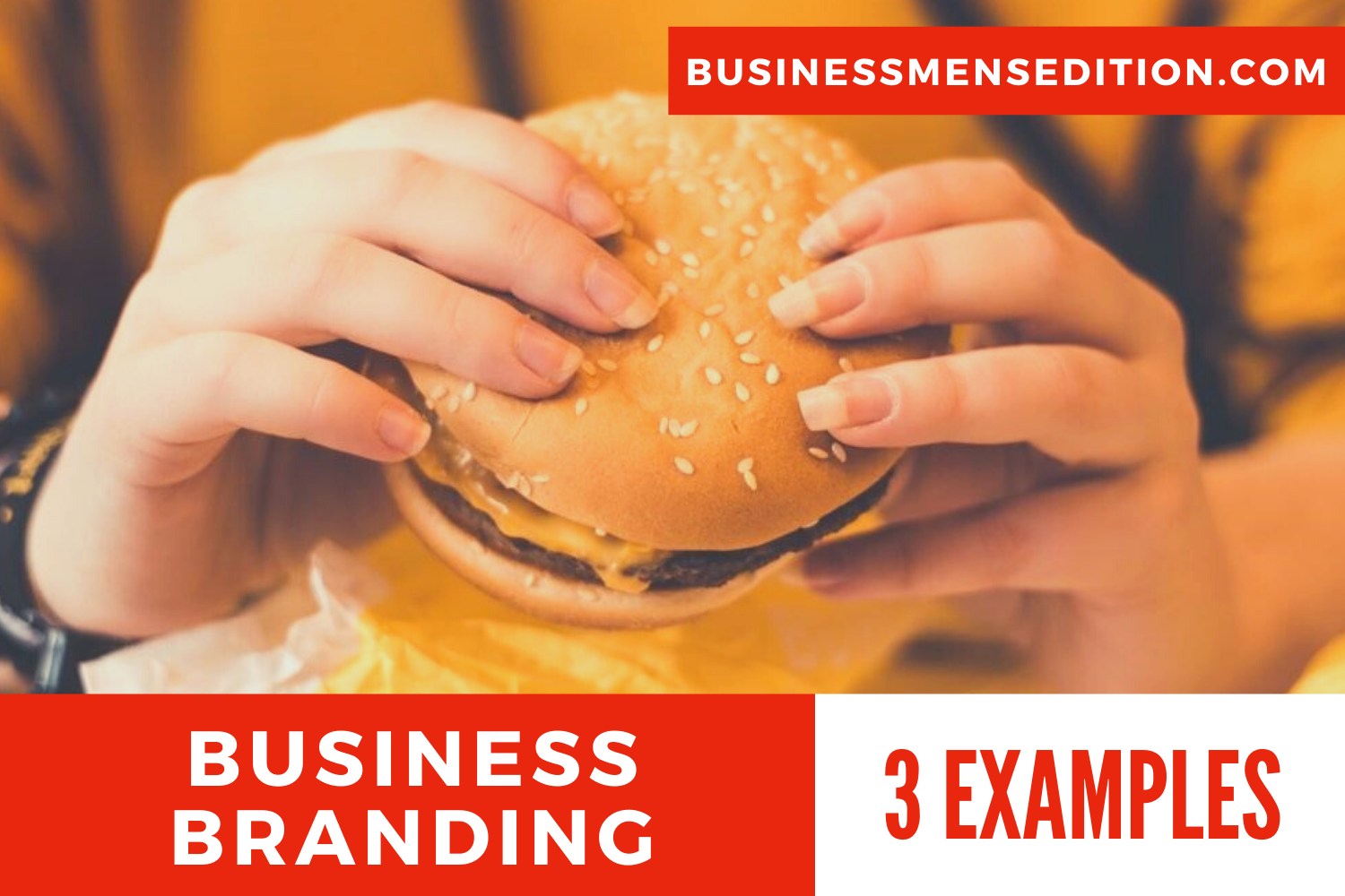 3 Examples of Business Branding You Cannot Miss